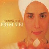 Prem Siri by Nirinjan Kaur