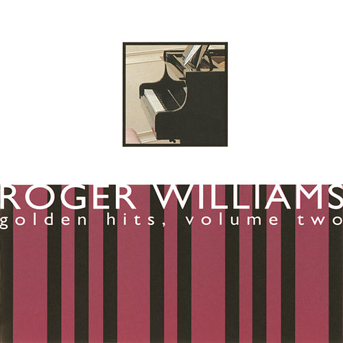 Golden Hits, Volume Two by Roger Williams