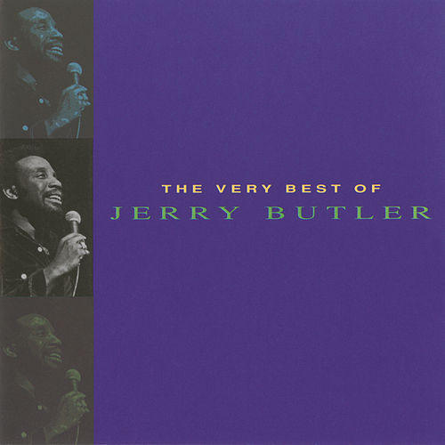 The Very Best Of Jerry Butler by Jerry Butler