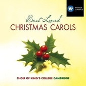 Best Loved Christmas Carols by Choir of King's College, Cambridge