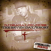 DJ Drama & Jim Jones: The Seven Day Theory by Jim Jones