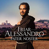 Pater Noster by Friar Alessandro