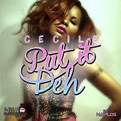 Put It Deh - Single by Cecile