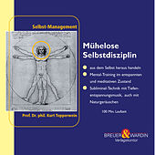 Muehelose Selbstdisziplin - Selbst-Management by Kurt Tepperwein
