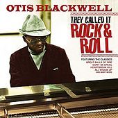 They Called It Rock & Roll by Otis Blackwell