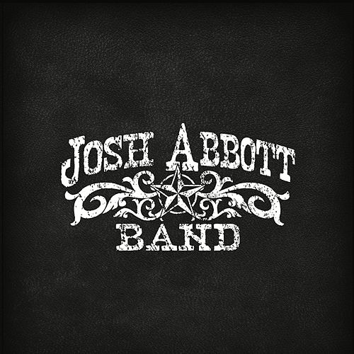 Josh Abbott Band EP by Josh Abbott Band