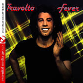Travolta Fever (Digitally Remastered) by John Travolta