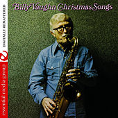 Christmas Songs Digitally Remastered) by Billy Vaughn