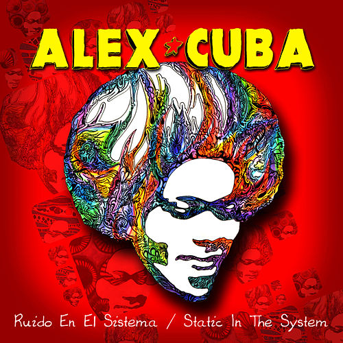 Ruido En El Sistema/Static in the System - Single by Alex Cuba