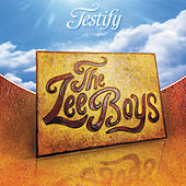 Testify by The Lee Boys