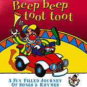 Beep Beep Toot Toot … a Fun Filled Journey of Songs & Rhymes by The Jamborees