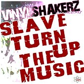 Slave Turn Up the Music (Special Maxi Edition) by Vinylshakerz