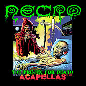 The Pre-Fix For Death: Acapellas by Necro
