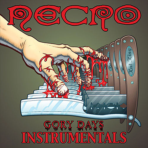 Gory Days (Instrumentals) by Necro