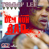 Dem Nuh Bad - Single by Various Artists