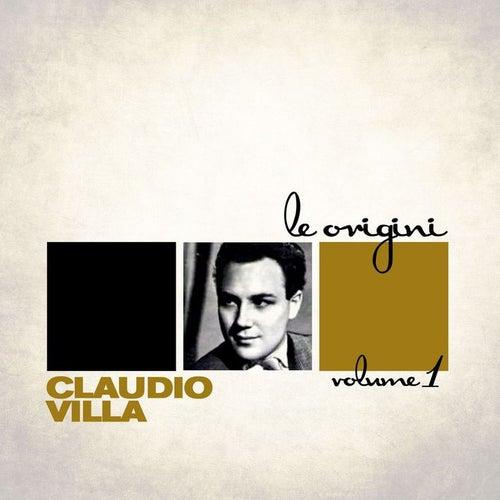 Le Origini Vol. 1 by Claudio Villa