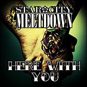 Here's to Us- Radio Edit by Star City Meltdown