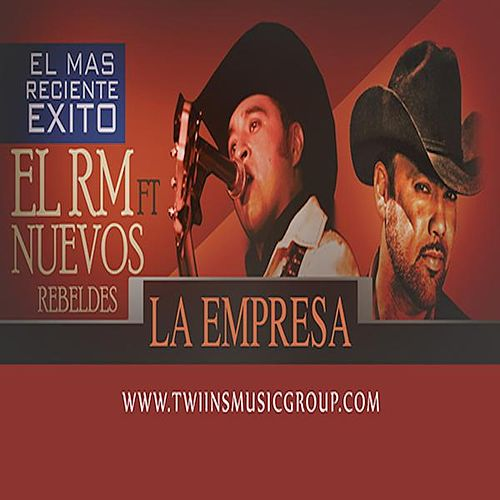 La Empresa (feat. Los Nuevos Rebeldes) by Rogelio Martinez