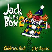 Jack in the Box… Children's First Play Rhymes - Volume 2 by The Jamborees
