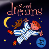 Sweet Dreams … Stories for Bedtime by The Jamborees