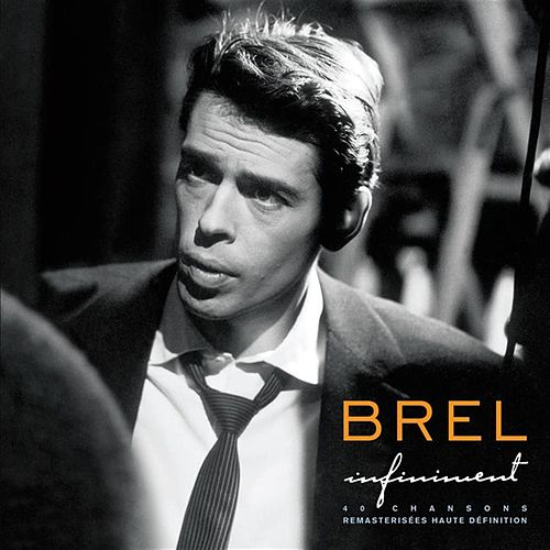 Infiniment by Jacques Brel