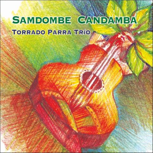 Samdombe Candamba by Torrada Parra Trío