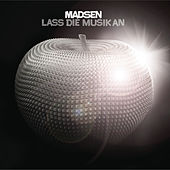 Lass die Musik an by Madsen