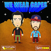 We Wear Capes by Stephan Jacobs
