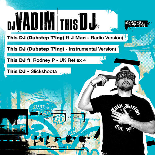 This DJ by DJ Vadim
