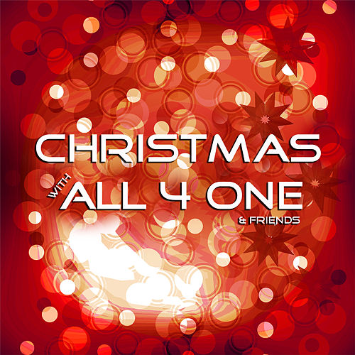 Christmas With All-4-One and Friends by Various Artists