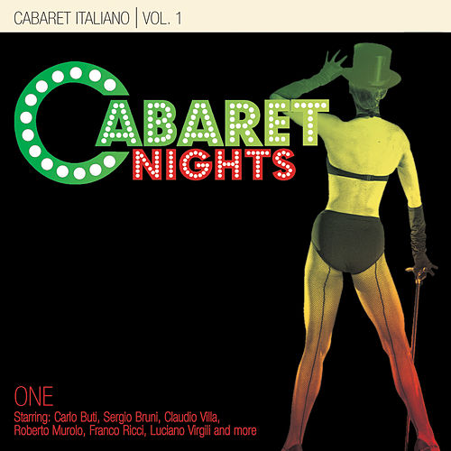 Cabaret Nights … Cabaret Italiano Performance 1 by Various Artists