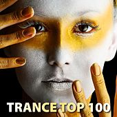 Trance Top 100 (Incl. 100 Tracks) by Various Artists