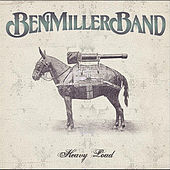 Heavy Load by The Ben Miller Band