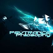 PsyTrance Philosophy by Various Artists