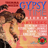 Gypsy Time Riddim by Various Artists