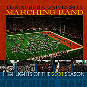 The Auburn University Marching Band 2000 Season by Auburn University Marching Band