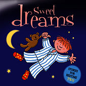 Sweet Dreams … Stories for Bedtime - Volume 2 by The Jamborees