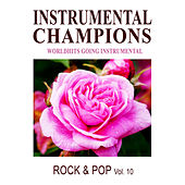 Rock & Pop Vol. 10 by Instrumental Champions