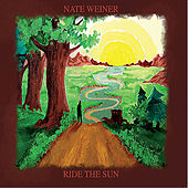 Ride the Sun by Nate Weiner