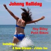 Itsy Bitsy Petit Bikini by Johnny Hallyday