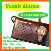 Da Doo Ron Ron by Frank Alamo