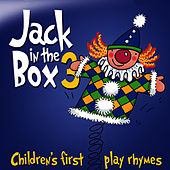 Jack in the Box… Children's First Play Rhymes - Volume 3 by The Jamborees
