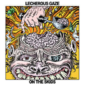 On The Skids by Lecherous Gaze