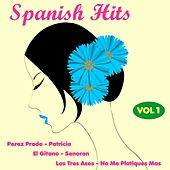 Spanish Hits, Vol. One by Various Artists