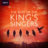 The Best of The King's Singers by King's Singers