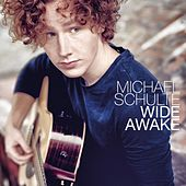 Wide Awake by Michael Schulte