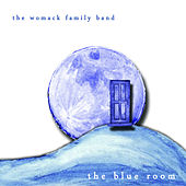 The Blue Room by The Womack Family Band