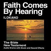 Ilokano New Testament (Dramatized) by The Bible