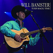 Turn Back Time by Will Banister