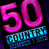 50 Country Number 1 Hits by Number One Country